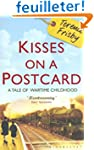 Kisses on a Postcard: A Tale of Warti...