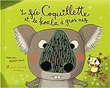 """Afficher """"La Fée coquillette et le koala à gros nez"""""""