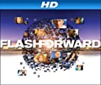 FlashForward [HD]: FlashForward Season 1 [HD]