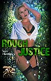 img - for Rough Justice (Chimera Damsel in Distress Stories) book / textbook / text book