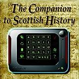 The Companion to Scottish History