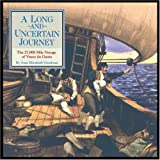 A-Long-and-Uncertain-Journey-The-27000-Mile-Voyage-of-Vasco-Da-Gama-Great-Explorers