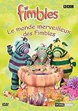 echange, troc Fimbles : Le Monde merveilleux des Fimbles
