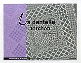 echange, troc Martine Piveteau - La dentelle torchon