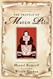 The Travels of Marco Polo (0871401843) by Polo, Marco
