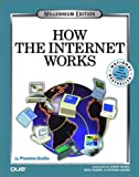 How the Internet Works: Millennium Edition (0789721325) by Gralla, Preston