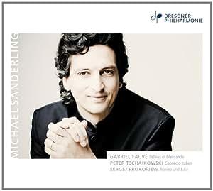 Fauré, Tchaikovski, Prokofiev : Oeuvres orchestrales. Sanderling.