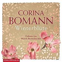 Winterblüte Hörbuch von Corina Bomann Gesprochen von: Merete Brettschneider