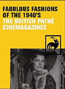 Pathe Collection -Fabulous Fashions Of The 1940s [DVD]