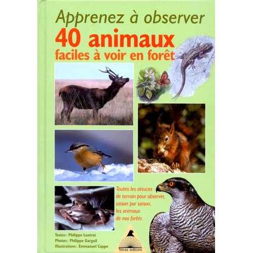 Apprenez à observer 40 animaux faciles à voir en forêt 51J8JMV3AAL._SS500_