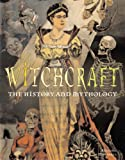 Witchcraft: The History and Mythology (1887354034) by Marshall, Richard