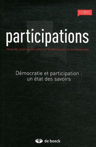 Participations, N° 1/2011 : Démocratie et participation : un état des savoirs