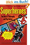 Superheroes: The Best of Philosophy a...