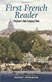 img - for First French Reader: A Beginner's Dual-Language Book (Dover Dual Language French) (English and French Edition) book / textbook / text book