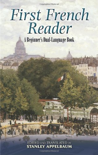 First French Reader : A Beginner's Dual-Language Book