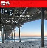 """Berg : Concerto pour violon """"à la mémoire d'un ange"""" - Pièces pour orchestre op. 6"""