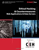 Ethical Hacking and Countermeasures: Web Applications and Data Servers (EC-Council Press)