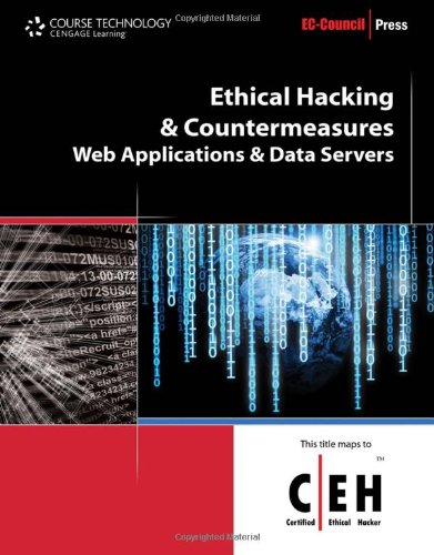 Ethical Hacking and Countermeasures: Web Applications and...