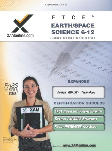 Ftce Earth Space-Science 6-12 Teacher Certification Test Prep Study Guide (Xam Ftce)