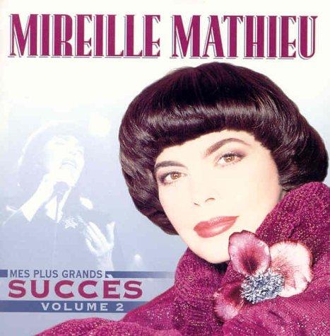 Mireille Mathieu - Mes Plus Grands Succ??s, Vol. 2 - Zortam Music
