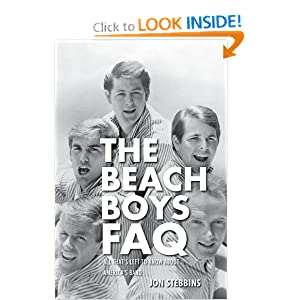 The Beach Boys FAQ: All That's Left to Know About America's Band (Faq Series) ebook