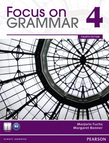 Focus on Grammar 4 (4th Edition)