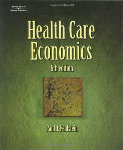 Health Care Economics (Delmar Series in Health Services...
