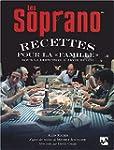 SOPRANO (LES) : RECETTES POUR LA FAMILLE