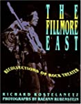 The Fillmore East: Recollections of R...