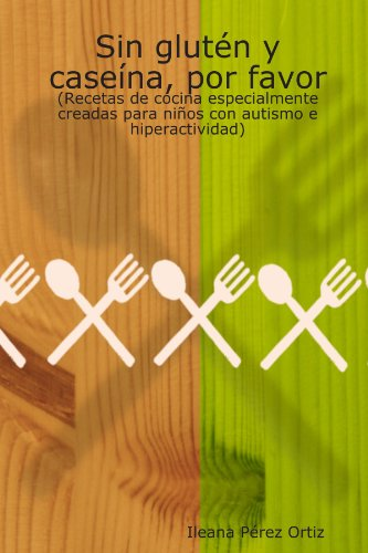 Sin Glut n Y Case na, Por Favor (Spanish Edition)