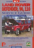 Land Rover Defender 90, 110, 1983-95: Step-by-Step Service Guide (Porter Manuals)