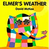 Elmer's Weather by McKee, David (1994)