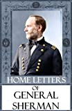 img - for Home Letters of General Sherman book / textbook / text book