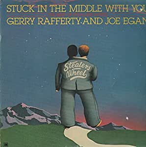 an analysis of stuck in the middle with you by joe egan and gerry rafferty Subscribe to google play music and  here i am, stuck in the middle with you yes i'm stuck in the middle with you  written by gerald rafferty, joe egan.
