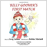 Billy Gooner's First Matchby Greg Adams