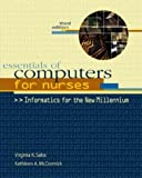 img - for Essentials of Computers for Nurses: Informatics for the New Millennium by Virginia K. Saba (2000-09-14) book / textbook / text book