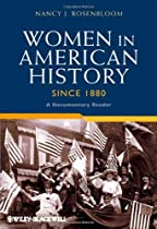 Hot Sale Women in American History Since 1880: A Documentary Reader (Uncovering the Past: Documentary Readers in American History)