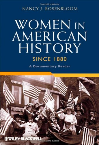 Women in American History Since 1880: A Documentary Reader (Uncovering the Past: Documentary Readers in American History