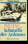 Nuts ! : la bataille des ardennes par Géoris