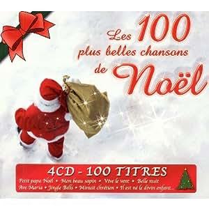 Les 100 Plus Belles Chansons De Noël