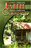 One Child's Faith, One Child's Courage