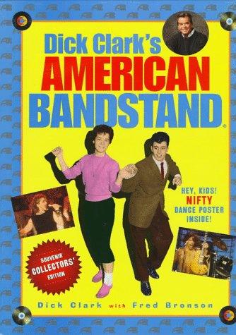 Dick Clark's American Bandstand (Souvenir Collectors' Edition) PDF