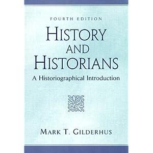 And epub history historians gilderhus