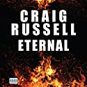 Eternal (       UNABRIDGED) by Craig Russell Narrated by Seán Barrett