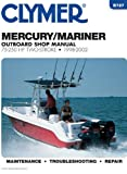 Mark Rolling Mercury / Marine Outboard Shop Manual: 75-250 Hp Two-Stroke 1998- 2002 (Clymer Marine Repair Series)