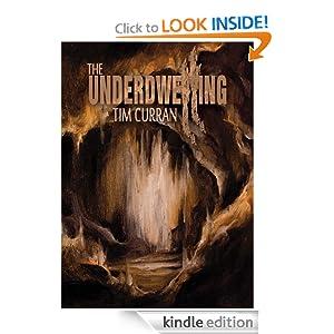 The Underdwelling Tim Curran