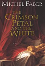 The Crimson Petal and the White (Harvest Book)