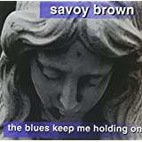 The Blues Keep Me Holding On