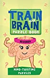 ISBN 9781438005379 product image for Train Your Brain: Mind-Twisting Puzzles: Beginner (Train Your Brain Puzzle Books | upcitemdb.com