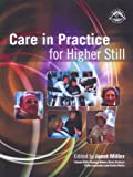 img - for Care in Practice: Introduction for Higher Still book / textbook / text book